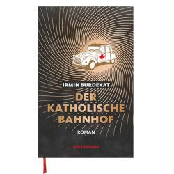 """""""Der Katholische Bahnhof"""" Buch von Irmin Burdekat"""