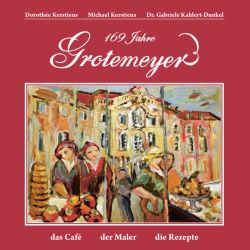 169 Jahre Grotemeyer